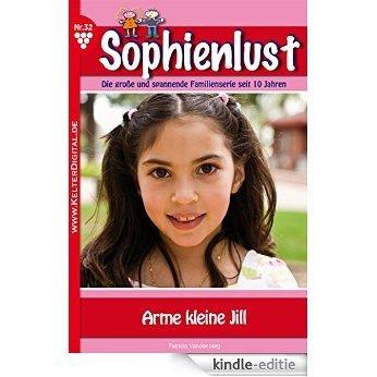 Sophienlust 32 - Familienroman: Arme kleine Jill (German Edition) [Kindle-editie]
