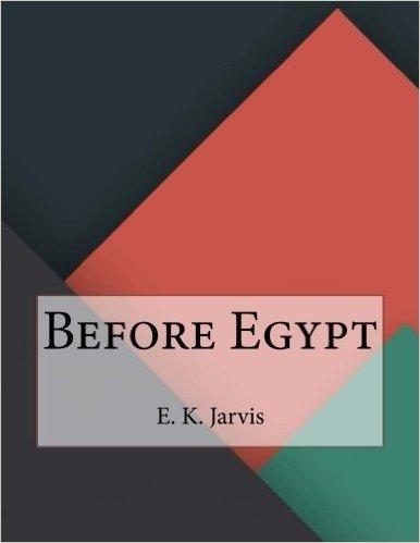Before Egypt