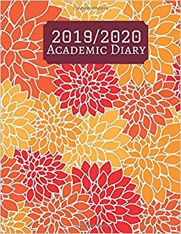 """2019/2020 Academic Diary: Simple Easy To Use August 2019 to July 2020 Academic Daily Weekly Monthly and Year Calendar Planner Organizer and Lesson ... Log 8.5""""x11"""" 120 pages. (Academic Planner)"""