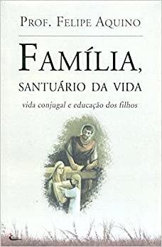 Família, Santuário da Vida