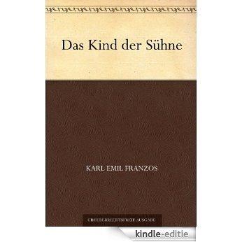 Das Kind der Sühne (German Edition) [Kindle-editie]