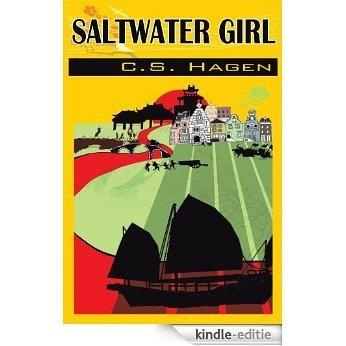Saltwater Girl: C.S. Hagen (English Edition) [Kindle-editie]