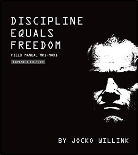 Discipline Equals Freedom: Field Manual Mk1 Mod1