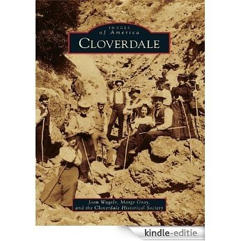 Cloverdale (Images of America) (English Edition) [Kindle-editie]