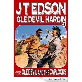 Ole Devil and the Caplocks (An Ole Devil Hardin Western Book 2) (English Edition) [Kindle-editie]