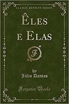 Êles e Elas (Classic Reprint)