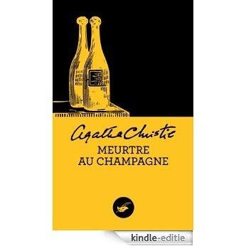 Meurtre au champagne (Nouvelle traduction révisée) (Masque Christie) (French Edition) [Kindle-editie]