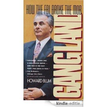Gangland: How the FBI Broke the Mob (English Edition) [Kindle-editie]