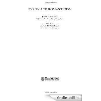 Byron and Romanticism (Cambridge Studies in Romanticism) [Kindle-editie]