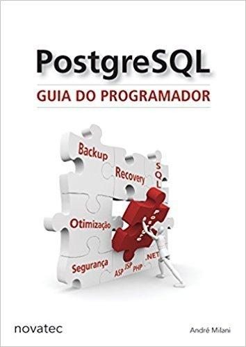 PostgreSQL. Guia do Programador