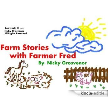 Farm Stories with Farmer Fred (English Edition) [Kindle-editie]
