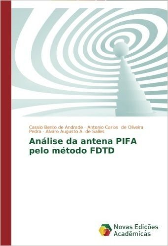 Analise Da Antena Pifa Pelo Metodo Fdtd