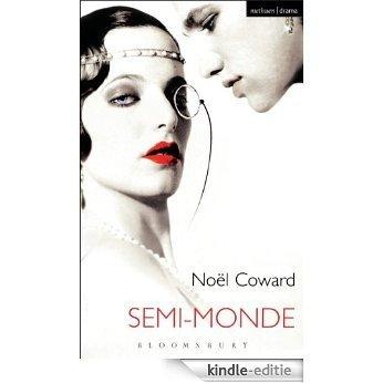 Semi-Monde (Modern Plays) [Kindle-editie]