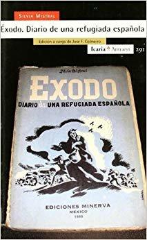 Èxodo. Diario de una refugiada española: Edición a cargo de José F. Colmeiro