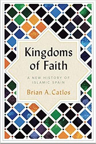 Catlos, B: Kingdoms of Faith