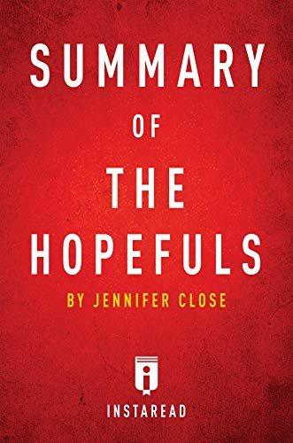 Summary of The Hopefuls: by Jennifer Close | Includes Analysis (English Edition)