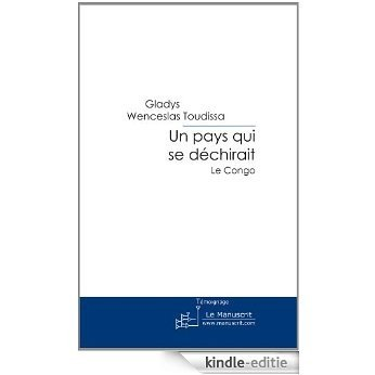 Un pays qui se déchirait: le Congo (ESSAI ET DOC) [Kindle-editie]