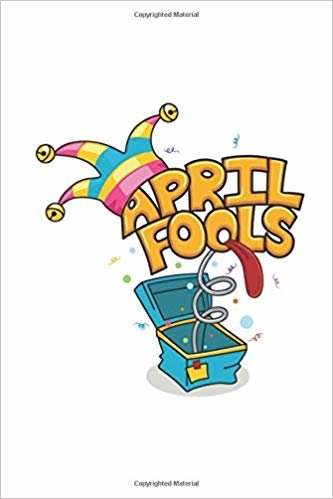 """April Fools: Novelty Funny Gifts - Lined Notebook Journal (6"""" X 9"""")"""