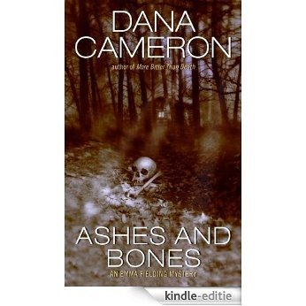 Ashes and Bones (Emma Fielding Mysteries, No. 6) [Kindle-editie]