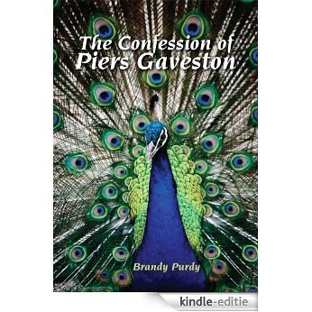 The Confession of Piers Gaveston (English Edition) [Kindle-editie]