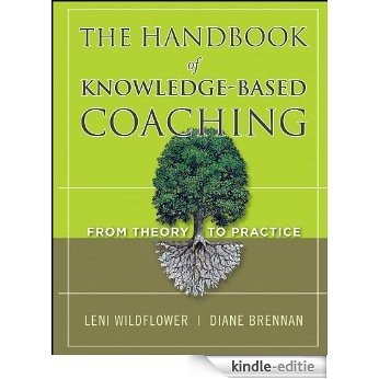 The Handbook of Knowledge-Based Coaching: From Theory to Practice [Kindle-editie]
