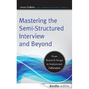 Mastering the Semi-Structured Interview and Beyond: From Research Design to Analysis and Publication (Qualitative Studies in Psychology) [Kindle-editie]