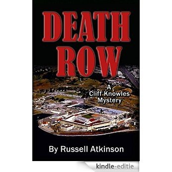 Death Row: A Cliff Knowles Mystery (English Edition) [Kindle-editie]