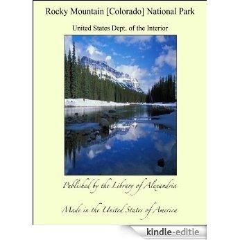 Rocky Mountain [Colorado] National Park [Kindle-editie]