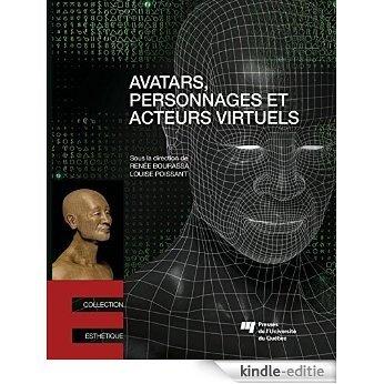 Avatars, personnages et acteurs virtuels [Kindle-editie]