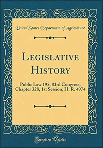 Legislative History: Public Law 195, 83rd Congress, Chapter 328, 1st Session, H. R. 4974 (Classic Reprint)