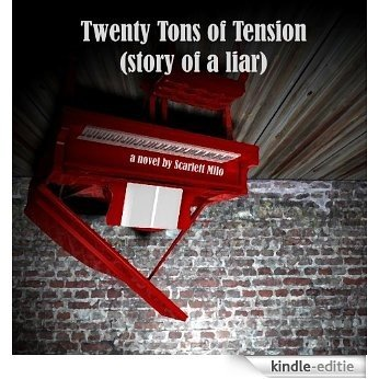 Twenty Tons of Tension (Story of a Liar) (English Edition) [Kindle-editie]