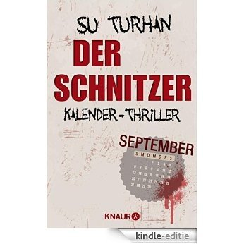 Der Schnitzer: Kalender-Thriller: September [Kindle-editie]