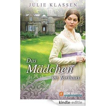 Das Mädchen im Torhaus (German Edition) [Kindle-editie]