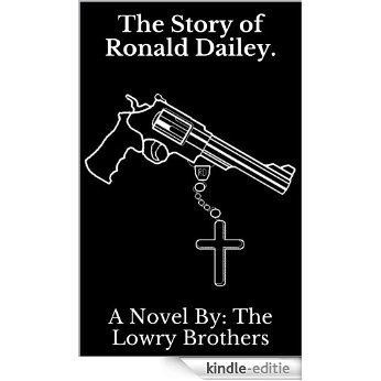 The Story of Ronald Dailey. (English Edition) [Kindle-editie]