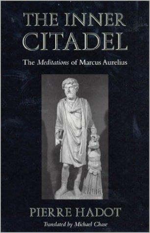 """The Inner Citadel: The """"Meditations"""" of Marcus Aurelius"""