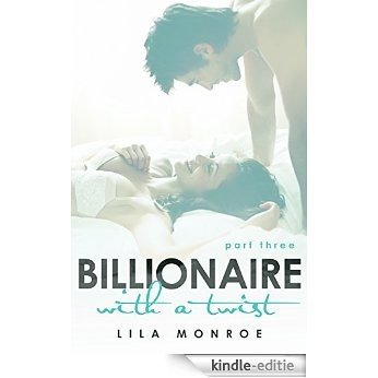 Billionaire With A Twist 3 (English Edition) [Kindle-editie]