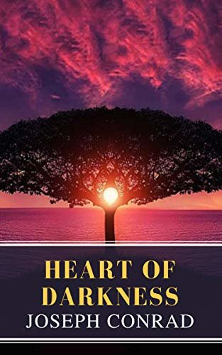 Heart of Darkness: A Joseph Conrad Trilogy (English Edition)