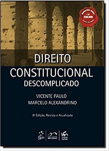 Direito Constitucional - Descomplicado - Acompanha Caderno de Questões
