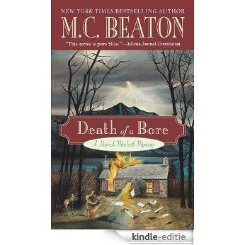 Death of a Bore (A Hamish Macbeth Mystery Book 20) (English Edition) [Kindle-editie]