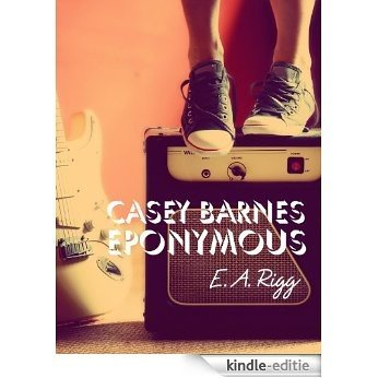 Casey Barnes Eponymous (English Edition) [Kindle-editie]