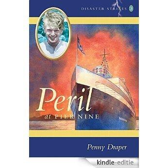 Peril at Pier Nine: Disaster Strikes! 3 [Kindle-editie]