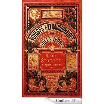 Michel Strogoff (Illustré) (French Edition) [Kindle-editie]