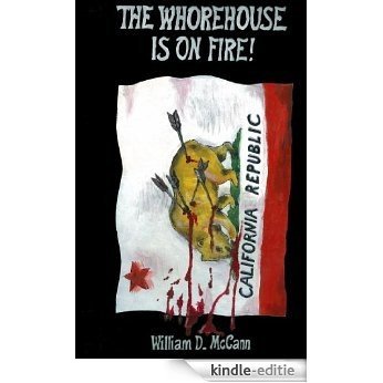 THE WHOREHOUSE IS ON FIRE! (English Edition) [Kindle-editie]