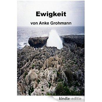 Ewigkeit (German Edition) [Kindle-editie]