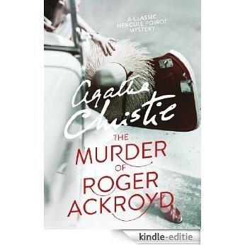 The Murder of Roger Ackroyd (Poirot) (Hercule Poirot Series) [Kindle-editie]