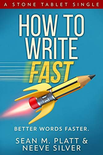 How to Write Fast: Better Words Faster (English Edition)