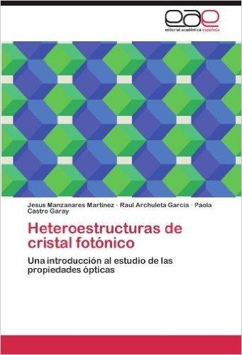 Heteroestructuras de Cristal Fotonico