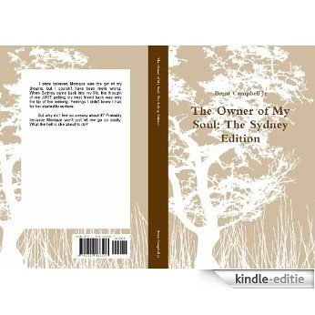 The Owner of My Soul: The Sydney Edition (English Edition) [Kindle-editie]