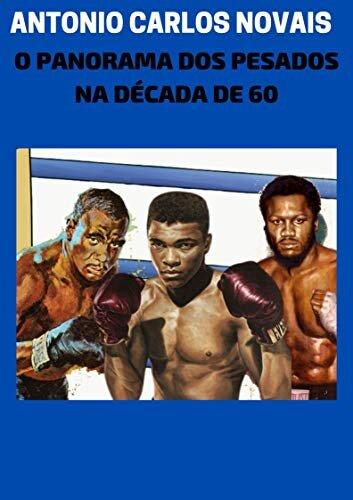 O PANORAMA DOS PESADOS NA DÉCADA DE 60