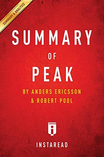 Summary of Peak: by Anders Ericsson and Robert Pool | Includes Analysis (English Edition)